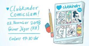 5. clubkinder Comicslam @ Grüner Jäger | Hamburg | Germany