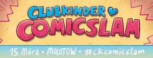 6. clubkinder Comicslam @ Molotow | Hamburg | Germany